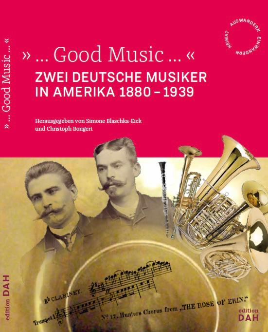 Cover-Good-Music-COPYRIGHT-Deutsches-Auswandererhaus