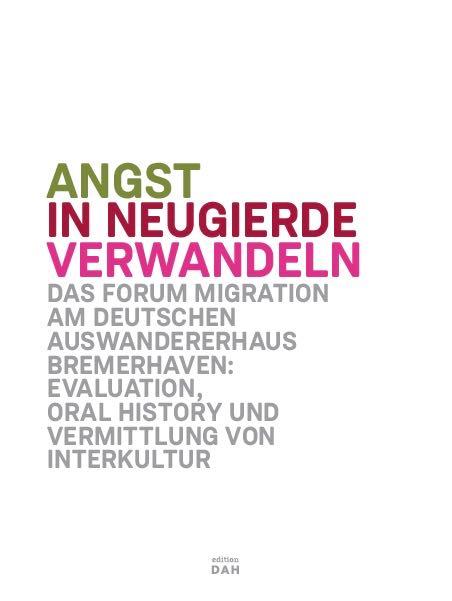 roh-Angst-in-Neugierde-verwandeln-Deutsches-Auswandererhaus